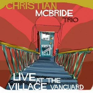 Christian-McBride-Trio-Live-at-The-Village-Vanguard-300x300